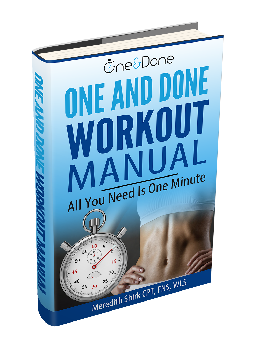 One & Done Workout Manual
